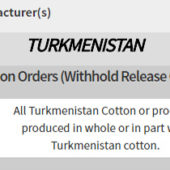 U.S. Customs Halts Imports of Forced Labor Cotton and Cotton Goods from Turkmenistan
